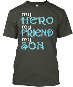 My Hero my Son Shirt for Mother Father Fathers Day Shirts, Mother And Father, Sons, Hero, Gray, Mens Tops, T Shirt, Fashion, Supreme T Shirt