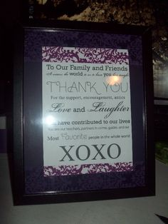 Nothing nicer than a Thank You sign for your loved ones <3