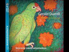 Gerald Durrell: Fecsegő fauna - hangoskönyv Gerald Durrell, Fauna, Painting, Youtube, Products, Painting Art, Paintings, Painted Canvas, Youtubers