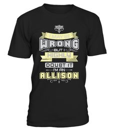 # MAY BE WRONG ALLISON THING SHIRTS .  MAY BE WRONG ALLISON THING SHIRTS. IF YOU PROUD YOUR NAME, THIS SHIRT MAKES A GREAT GIFT FOR YOU AND YOUR FAMILY ON THE SPECIAL DAY.---ALLISON FAMILY, ALLISON NAME SHIRTS, ALLISON NAME T SHIRTS, ALLISON TEES, ALLISON HOODIES, ALLISON LONG SLEEVE, ALLISON FUNNY SHIRTS, ALLISON THING, ALLISON TEAM, ALLISON MAMA, ALLISON LOVERS, ALLISON PAPA, ALLISON GRANDMA, ALLISON GRANDPA, ALLISON GIRL, ALLISON GUY, ALLISON HUSBAND