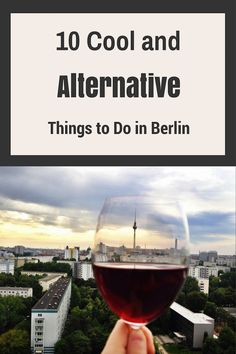Cool and Alternative Things to Do in Berlin