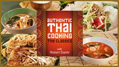 Learn the Basics of Cooking Thai Cuisine in: Thai Cooking Essentials - Learn traditional techniques to bring the exotic, fiery flavors of authentic Thai food to your table in this online Craftsy class! - via @Craftsy