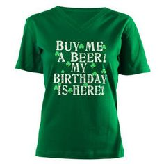 4fd6d79e56f94 Buy Me a Beer Irish Birthday Shirt> Buy Me a Beer My Birthday is Here Irish>  Leprechaun Gifts All Things Irish