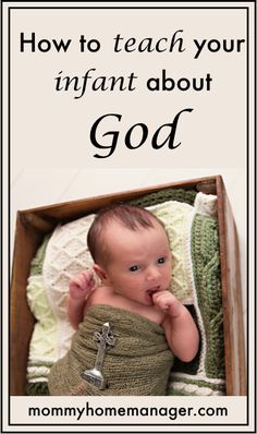 How to teach your infant about God