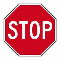 A stop sign which indicates that the person reading it should stop whatever it is that they are currently doing.