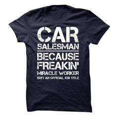 Car Salesman We Do Precision Guess Work Questionable Knowledge T Shirts, Hoodie