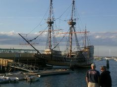 The Mayflower, at Plymouth, MA.   Actually, it is has been reconstructed.  A sight to see!