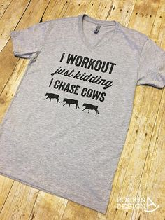 I Workout just kidding I Chase Cows / heather gray graphic tee t-shirt / unisex v-neck
