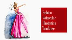 How to Paint Fashion Illustrations for beginners- A Fashion Watercolor Illustration (time lapse) | Elaine Biss | Fashion Illustrator | NY, NJ, PA