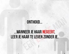 zo is dat! Respect Quotes, Love Life, Karma, Hate, Love You, Lol, Feelings, Sayings, Words