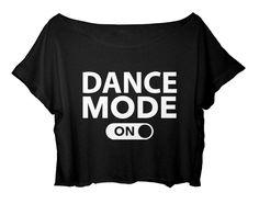 ASA Women's Crop Top Dance T-shirt Quote Dance Mode On Shirt Ballet One Size (Black)