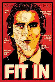 This vector poster is inspired by American Psycho and the art of Shepard Fairey. American Psycho: Fit In Christian Bale, Cinema Posters, Film Posters, Art Posters, American Psycho Film, Josh Lucas, Justin Theroux, Movie Poster Art, Poster Poster