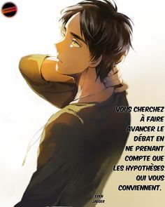 Manga Anime, Eren, Quote Citation, French Quotes, All Quotes, Attack On Titan, Images, Guys, Shingeki No Kyojin