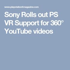 Sony Rolls out PS VR Support for 360° YouTube videos