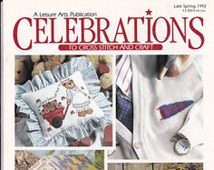Late Spring 1992 Issue Celebrations in Cross Stitch 23 Projects