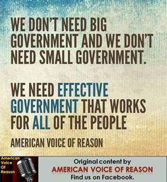 Big or small, as long as it works...that's what the Founding Fathers were working toward...it's the government, stupid...