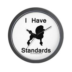 CafePress  Poodle  I Have Standards Wall Clock  Unique Decorative 10 Wall Clock ** Read more reviews of the product by visiting the link on the image.