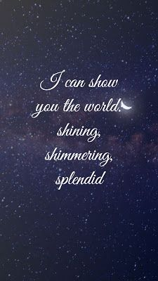 Disney Aladdin Quotes, Disney Song Quotes, Disney Song Lyrics, Cute Disney Quotes, Song Lyric Quotes, Disney Songs, Earth Quotes, World Quotes, Inspirational Quotes Wallpapers