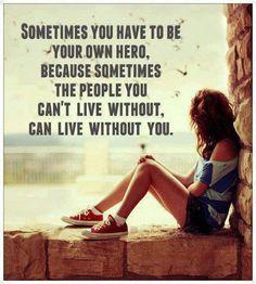 Hindi Shayari - Love Shayari, Bewafa Shayari, Romantic Shayari, Shayari in Hindi..: Sometimes you have to be your own hero quote pic