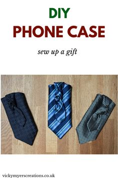 Learn how to upcycle a favorite tie into a phone case - this DIY sewing project makes a unique gift for any man #tutorial #refashion