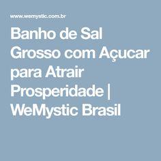 Banho de Sal Grosso com Açucar para Atrair Prosperidade | WeMystic Brasil