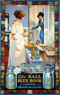 Vintage Ball Mason Jar Graphics - from a 1920's cookbook.