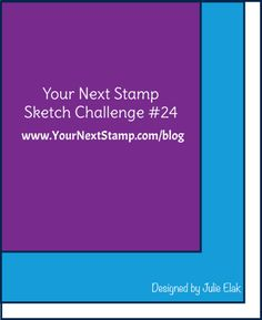Sketch and Color Challenge 24    Your Next Stamp