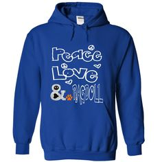 Peace, Love and a Ragdoll T-Shirts, Hoodies. VIEW DETAIL ==► https://www.sunfrog.com/Names/Peace-Love-and-a-Ragdoll-RoyalBlue-39319405-Hoodie.html?id=41382