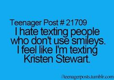 Yup this is so funny and true! Not to diss on Kristen Stewart really I love her and her acting and style she's awesome she's one of my favorite actresses but this is too funny tho! <3 u Kristen Stewart!