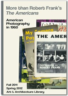More than Robert Frank's The Americans: American Photography in 1960 http://bintphotobooks.blogspot.nl/2014/05/more-than-robert-franks-americans.html