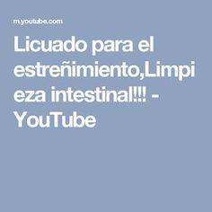 Licuado para el estreñimiento,Limpieza intestinal!!! - YouTube