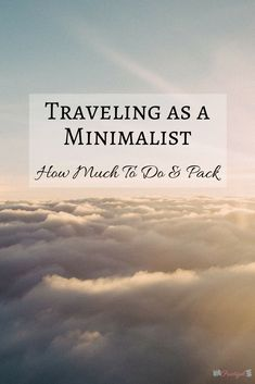 Traveling as a Minimalist