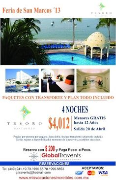 HOTEL TESORO MANZANILLO 4* desde $4,012.00 por persona, Charter de 5 días y 4 noches en plan todo incluido Para viajar en Feria de San Marcos 2013 Ofertas Increíbles para viajeros exclusivos…!!! Tel. (449) 241-19-79   996-85-78   996-88-53www.misvacacionesincreibles.com.mx