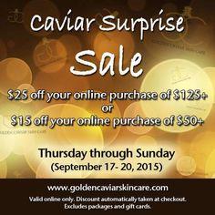Treat yourself (with a great deal)! Visit www.goldencaviarskincare.com. #GCSC #CaviarSurprise #GCSCSale