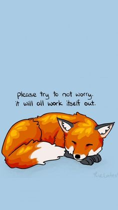 Best quotes about change for the better wise words so true Ideas Inspirational Animal Quotes, Cute Animal Quotes, Cute Quotes, Cute Animals, Motivational Quotes, Fox Quotes, Words Quotes, Wise Words, Sayings