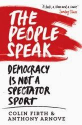 Lavish Bookshelf: Book Review: The People Speak by Colin Firth and Anthony Arnove