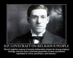 h_p__lovecraft_on_religious_people_by_fiskefyren-d5zj59d.jpg (750×600)