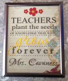 teachers plant teh seeds of knowledge that will grow forever. teacher's name. cool on pot with seeds and card for teacher.