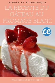 Le Gâteau au Fromage Blanc, une Recette Simple Vraiment Économique The easy and inexpensive recipe of the cheesecake. Inexpensive Meals, Easy Meals, Cheesecake Recipes, Dessert Recipes, Tasty, Yummy Food, Cottage Cheese, Let Them Eat Cake, Kids Meals
