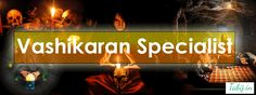 Vashikaran Specialist Baba Ji is one, who have deep knowledge of ancient mantra along with Vedic astrology and this powerful mantra, which is used for making life liberated from obstacles and hassles. And Vashikaran Specialist Baba can use Vashikaran to solve any kind of issues.