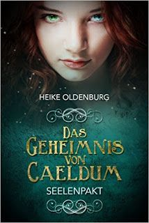 """Eine Bücherwelt: Heike Oldenburg - Das Geheimnis von Cealdum """"Seele..."""