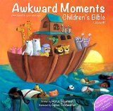 Free Kindle Book -  [Humor & Entertainment][Free] Awkward Moments (not found in your average) Children's Bible – Vol. 1
