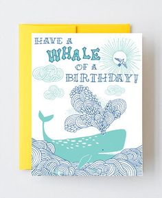 Have a Whale of a Birthday letterpress greeting designed by Julia Rothman for Hello!Lucky