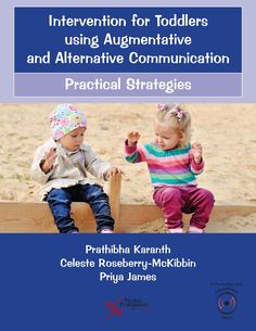 Intervention for Toddlers using Augmentative and Alternative Communication Intervention Specialist, Early Intervention, Preschool Classroom, Communication Skills, Speech And Language, Early Learning, Kids House, 3 Years, Toddlers