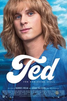 Watch Ted Show Me Love full hd online Directed by Hannes Holm. With Hanna Alstrm, Jonas Karlsson, Adam Plsson, Happy Jankell. The life of Swedish pop star Ted Grdestad. The Image Movie, Love Movie, Movie Tv, Cinema Movies, Imdb Movies, New Movies, Movies 2019, Watch Movies, Streaming Vf