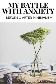 Anxiety: My Battle Before & After Minimalism | www.awelderswife.com