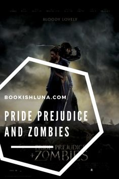 Review of Pride Prejudice and Zombies by Seth Grahame-Smith.