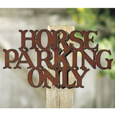 Horse Parking Sign - Horse Themed Gifts, Clothing, Jewelry and Accessories all for Horse Lovers | Back In The Saddle