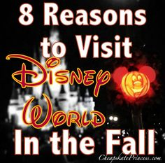 8 Reasons You Should Visit Walt Disney World in the Fall. Updated with suggestions from Disney fans. As hot as it is now, #2 may be the best reason!