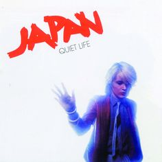 Quiet Life, a song by Japan on Spotify